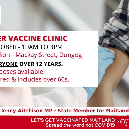 PFIZER Vaccine Clinic at Dungog this Saturday!