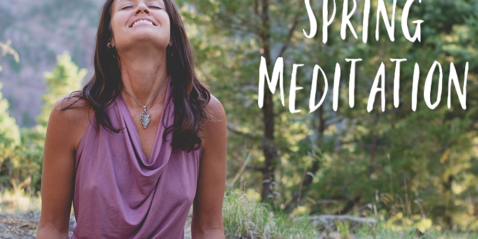 Free 1+ Hr Spring Meditation & Elemental Healing Talk