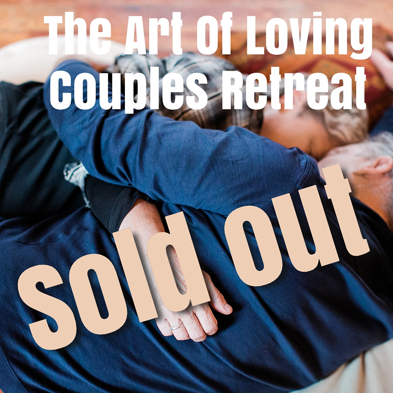The Art Of Loving:  For All Couples