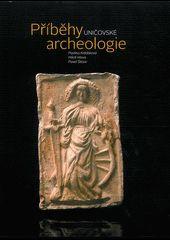 Příběhy uničovské archeologie