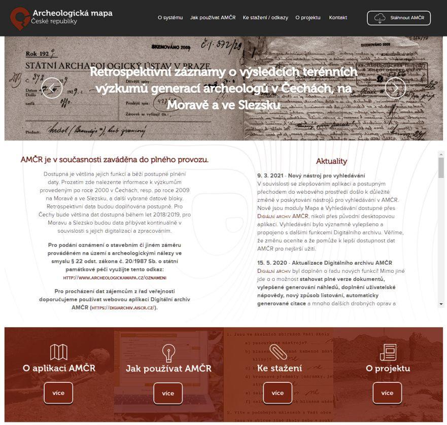 Obr. 2 – Archeologická mapa České republiky (AMČR) je nástrojem pro profesionální i amatérské archeology, stejně jako pro stavebníky a další uživatele. Zajišťuje podporu pro běžnou archeologickou agendu a je hlavním úložištěm archeologických dat (http://www.archeologickamapa.cz/).