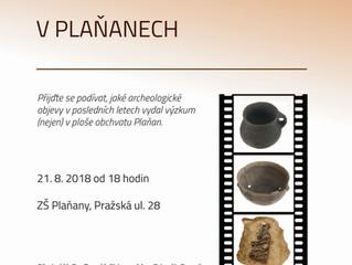 Přednáška Třikrát o archeologii v Plaňanech