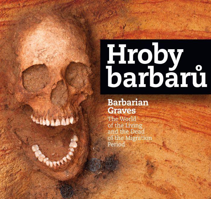 Oficiální plakát k výstavě Hroby barbarů