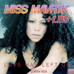 MISS MAVRIK & LBS ft LOKKA VOX