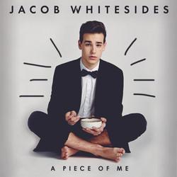 """Jacob Whitesides """"A Piece Of Me"""""""