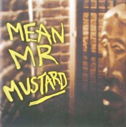 MEAN MR MUSTARD