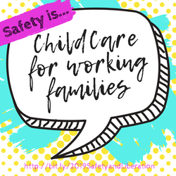 Safety is Childcare