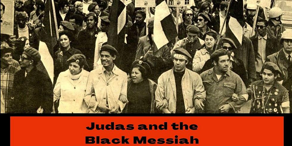 Judas and The Black Messiah Deep Dive: Part 2