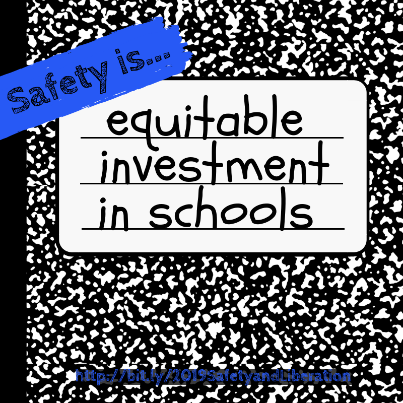 Safety is Equitable Investment n Schools