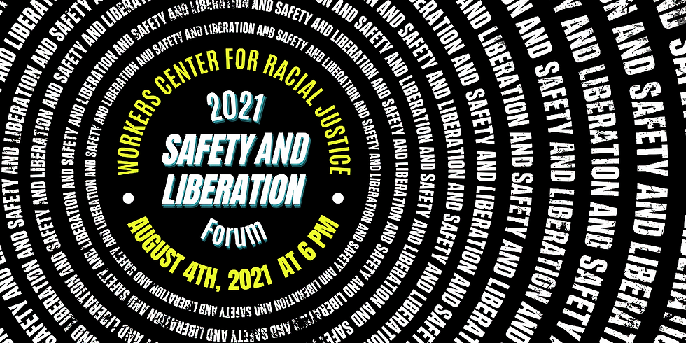2021 Safety and Liberation Forum