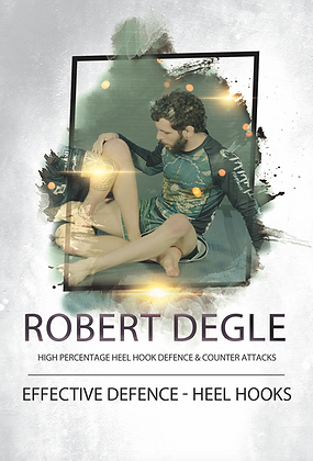 Robert Degle - Effective Defence - Heel Hooks