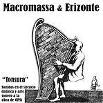 MACROMASSA Y ERIZONTE - TONSURA - OPS me