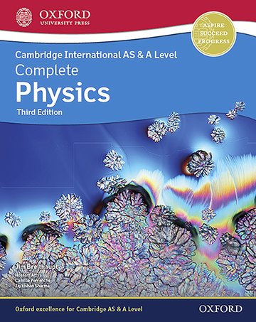 Complete Physics for AS & A Level 3rd Ed - Jim Breithaupt