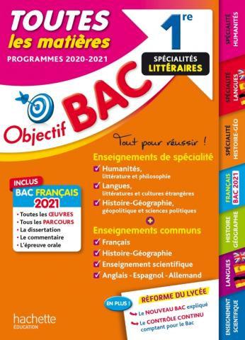 Objectif BAC Toutes Les matieres Specialites Litteraires 1re