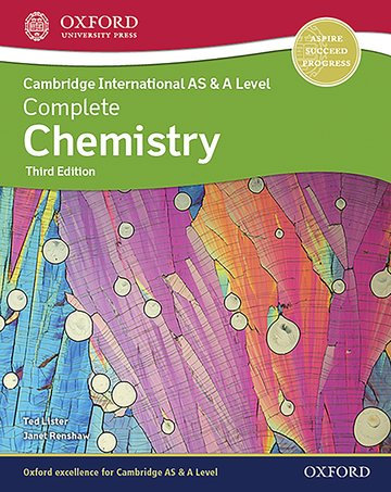 Complete Chemistry for AS & A Level 3rd Edition - Janet Renshaw, Ted Lister