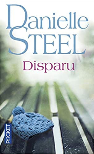 Danielle Steel - Disparu