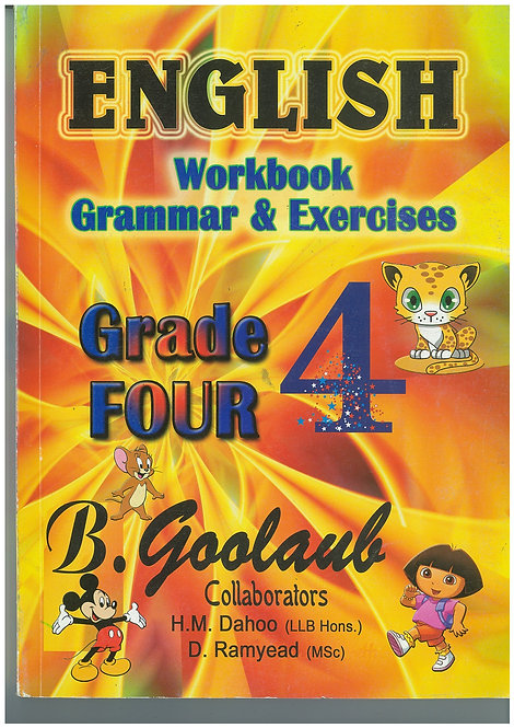 English Workbook Grammar & Exercises Grade 4 - B.Goolaub