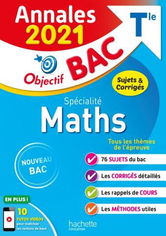 Objectif BAC Annales 2021 Specialite Maths T le