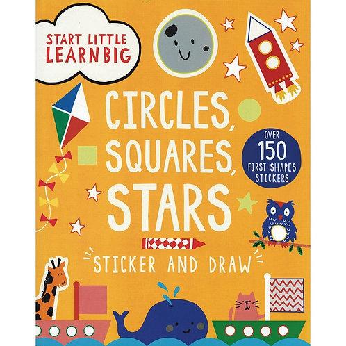 Start Little Learn Big - Circles , Squares , Stars