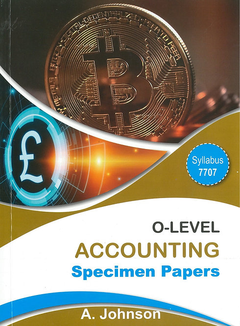 O Level Accounting Specimen Papers - A.Johnson