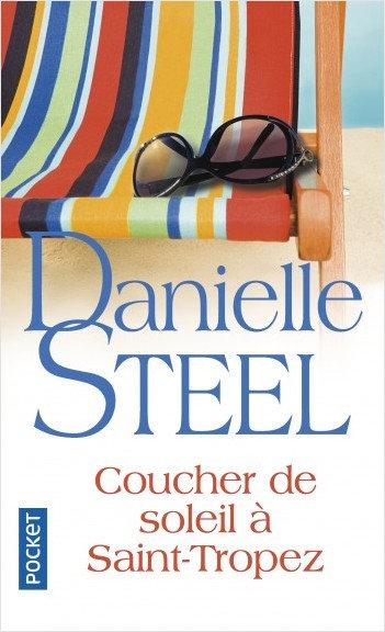 Danielle Steel - Coucher de soleil à Saint - Tropez