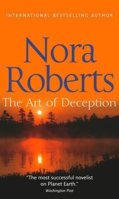 Nora Roberts - The Art of Deception