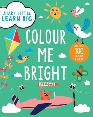 Start Little Learn Big - Colour me Bright