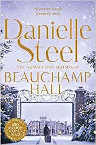 Danielle Steel - Beauchamp Hall