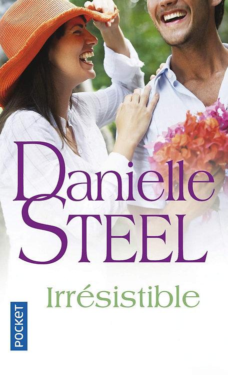 Danielle Steel - Irrésistible