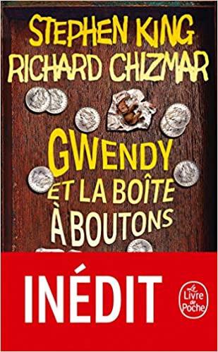 Stephen King/Richard Chizmar - Gwendy et la boite a boutons