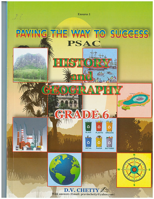 Paving the Way to Success History & Geography Grade 6 - Chetty