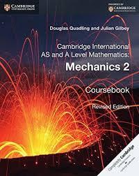 CUP-Mechanics 2 Coursebook- D.Quadling & J.Gilbey