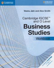 Cambridge IGCSE &O Level Business Studies Workbook - V.Jain / A.Smith