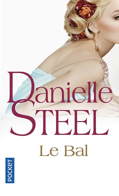 Danielle Steel - Le Bal