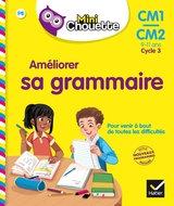 Mini Chouette- Ameliorer Sa Grammaire CM1/CM2  9-11ans