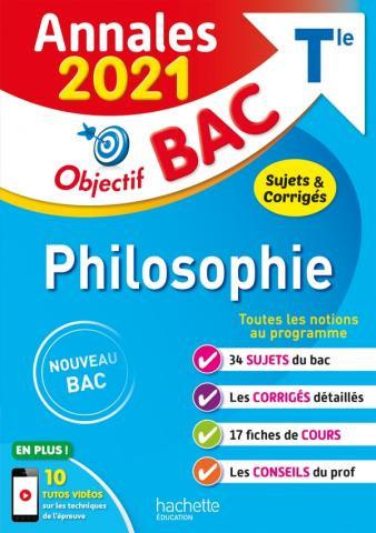 Objectif BAC Annales 2021 Philosophie  T le