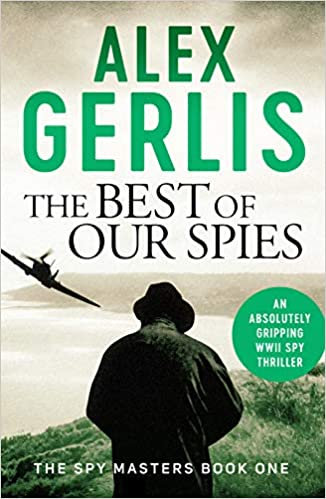 Alex Gerlis - The Best of our Spies