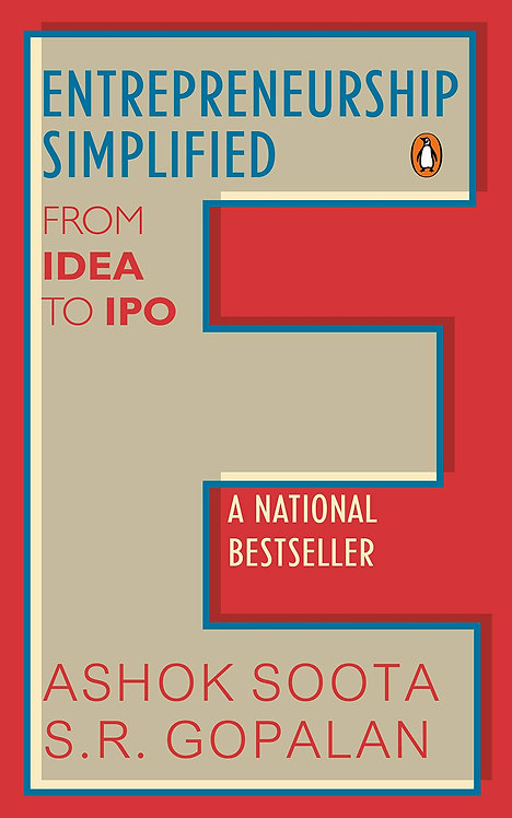 Entrepreneurship Simplified from IDEA TO IPO - Ashok Soota / S.R Gopalan