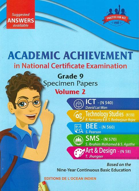 Academic Achievement in NCE Grade 9 Specimen Papers - Volume 2