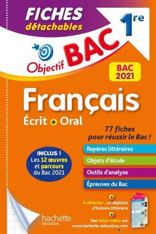 Objectif BAC Fiches detachables Francais Ecrit+ Oral 1re