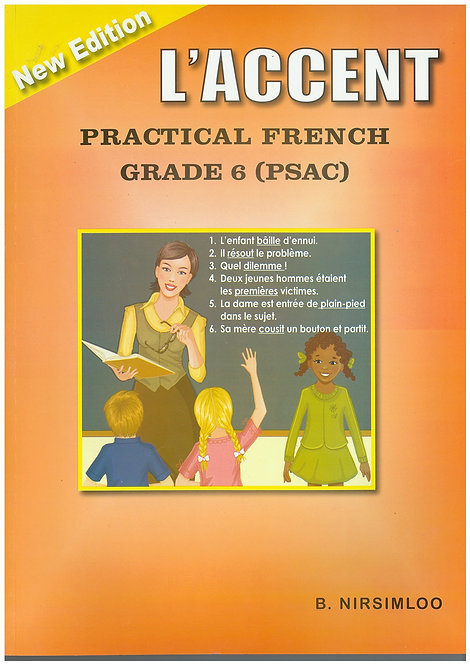 L'Accent Practical French Grade 6 PSAC -Nirsimloo