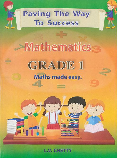 Paving the Way to Success Maths Grade 1 - Chetty