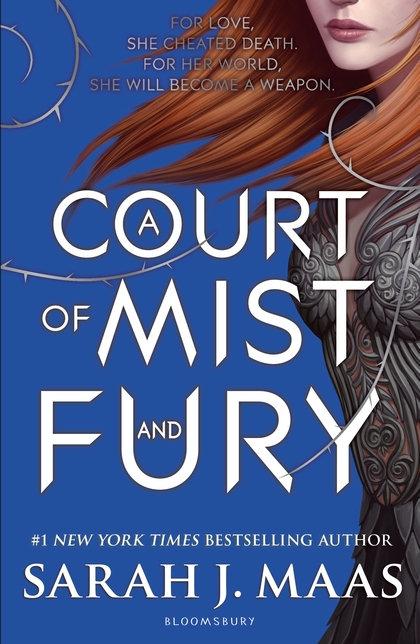 Sarah J.Maas - A Court of Mist and Fury