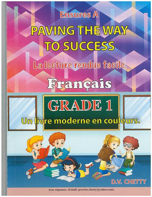 Paving the Way to Success Francais Grade 1 -Chetty