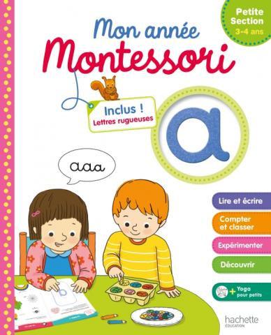 Mon Année Montessori Petite Section 3-4 ans