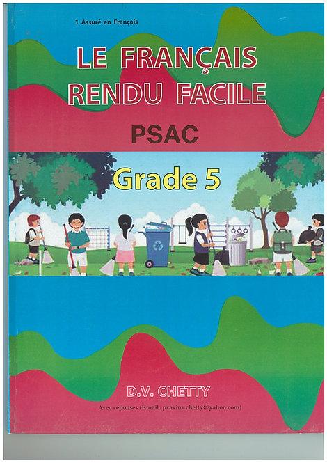 Le Francais Rendu Facile PSAC Grade 5 - Chetty