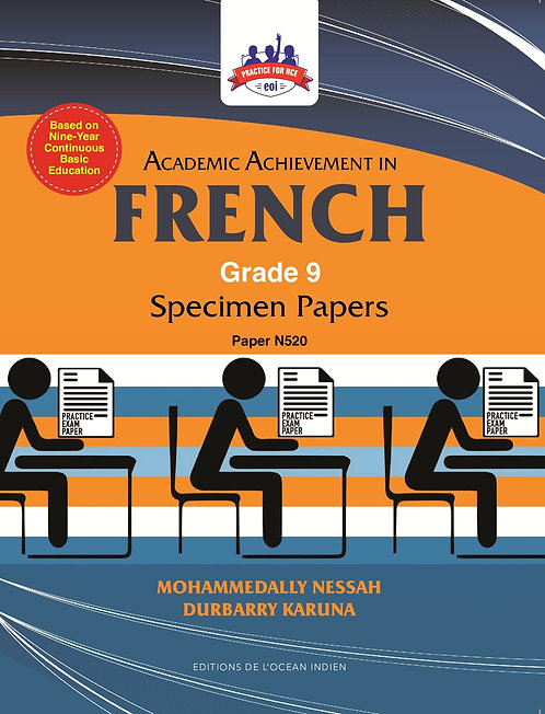 Academic Achievement French Grade 9 Specimen Papers- N.Mohammedally / K.Durbarry