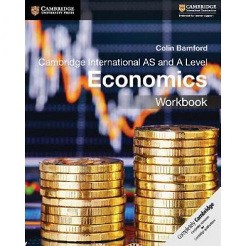 Cambridge AS & A Level Economics Workbook - C.Bamford