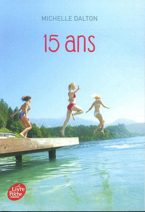 15 ans - Michelle Dalton