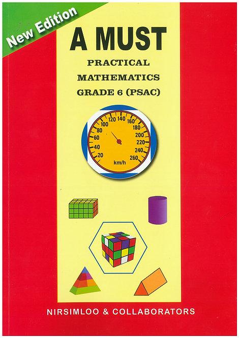 A Must Practical Mathematics Grade 6 PSAC - Nirsimloo